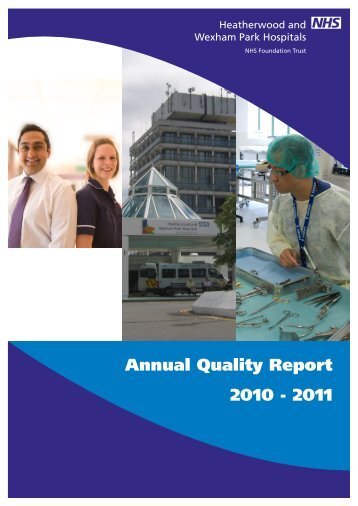 Annual Quality Report 2010-2011 - Heatherwood and Wexham Park ...