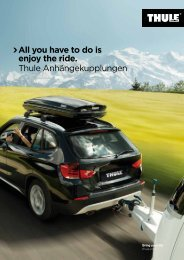 All you have to do is enjoy the ride. Thule Anhängekupplungen