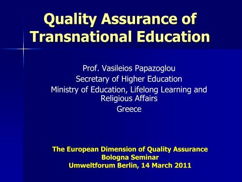 Quality Assurance of Transnational Education - HRK nexus