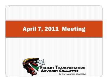 April 7, 2011 Meeting - Hampton Roads Transportation Planning ...