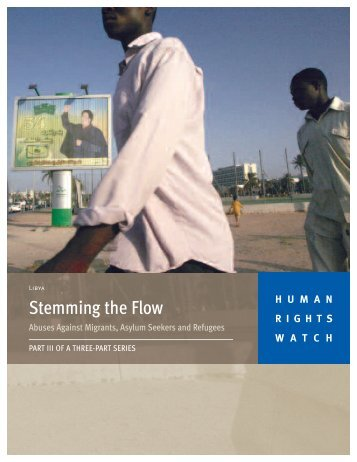 Libya: Stemming the flow - Human Rights Watch