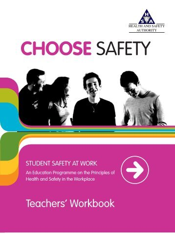 Choose SAfETy - Health and Safety Authority