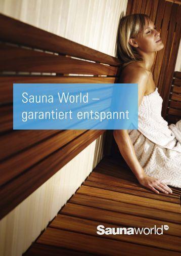 Sauna World – garantiert entspannt