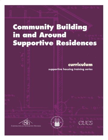 Community Building in and Around Supportive Residences - OneCPD