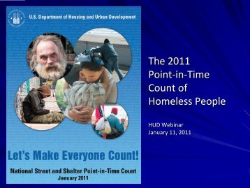 The 2011 Point-in-Time Count of Homeless People - OneCPD