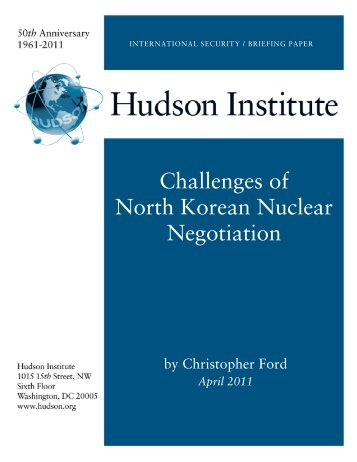 Challenges of North Korean Nuclear Negotiation - Hudson Institute