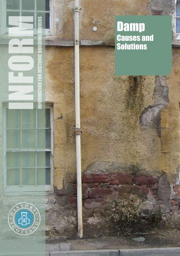 Inform Guide - Damp Causes and Solutions - Historic Scotland