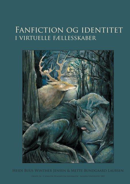 Fanfiction og identitet - Aalborg Universitet