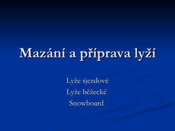 Mazání a příprava lyží