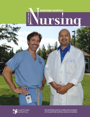 Nursing Magazine, Fall 2009 - Hartford Hospital!