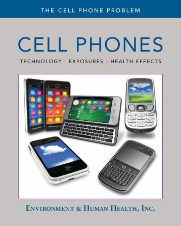 The Cell Phone Problem - Environment & Human Health, Inc.