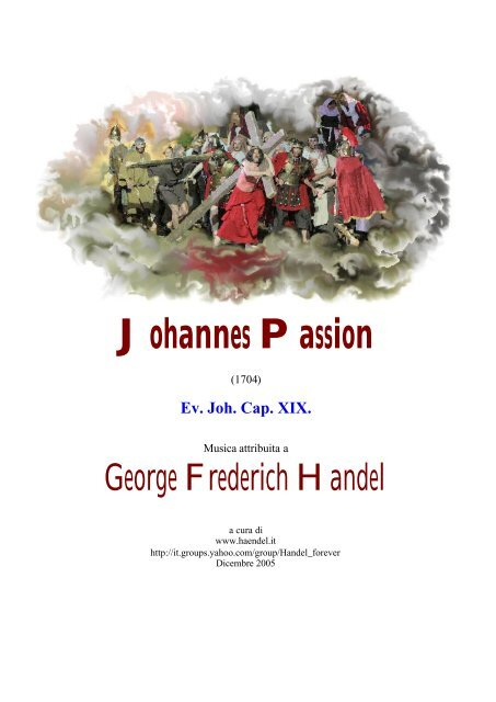 Johannes Passion formattata - HAENDEL.IT