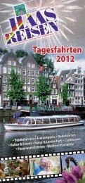 Tagesfahrten 2012 (PDF, ca. 1,3MB ) - HAAS Reisen