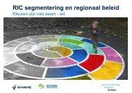 'RIC segmentering en regionaal beleid' (PDF, 440 KB) - Grontmij