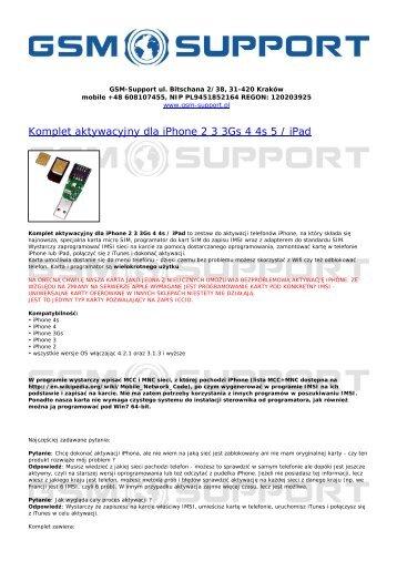 Komplet aktywacyjny dla iPhone 2 3 3Gs 4 4s 5 / iPad - GSM-Support