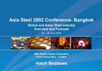 Presentation: Global and Asian Steel Industry Overview and ... - Hatch