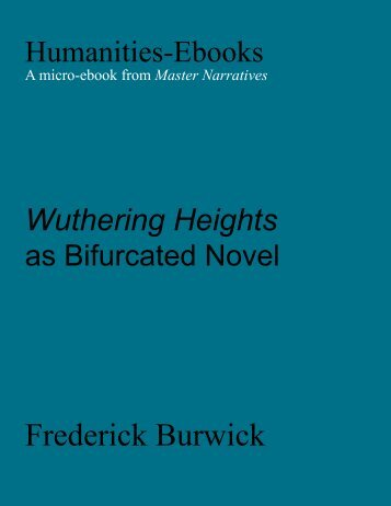 Wuthering Heights as Bifurcated Novel - Humanities-Ebooks