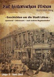 Auf historischen Pfaden - Geschichten um die Stadt Löbau, Ausgabe 5