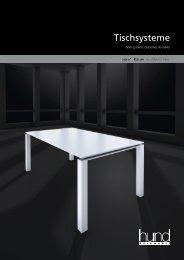 Tischsysteme - Hund Büromöbel GmbH