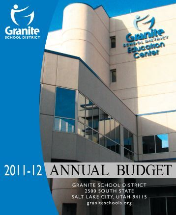 2011T12 ANNUAL BUDGET - Granite School District