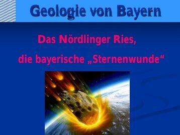 """Das Nördlinger Ries, die bayerische """"Sternenwunde"""""""