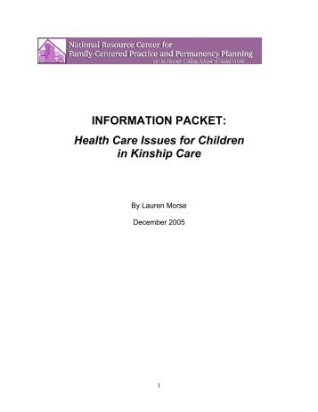 INFORMATION PACKET: Health Care Issues for Children in Kinship ...