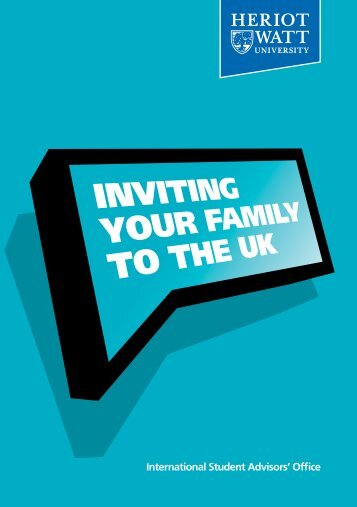 Inviting your Family to the UK - Heriot-Watt University