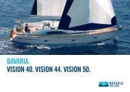 BAVARIA. VISION 40. VISION 44. VISION 50. - Bavaria-yachting.gr