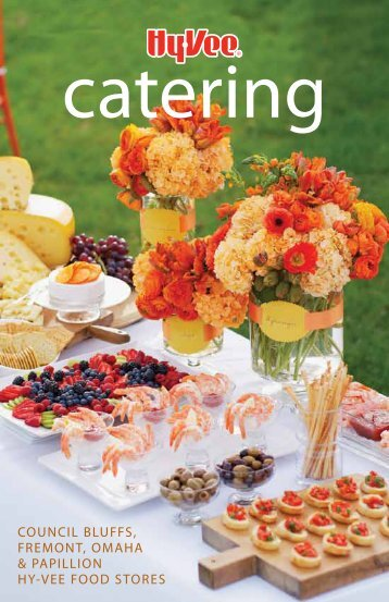 Download Catering Guide - Hy-Vee