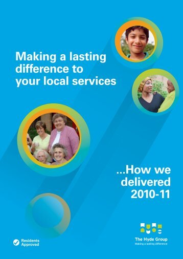 Residents' Annual Report 2010-11 - Hyde Housing Association