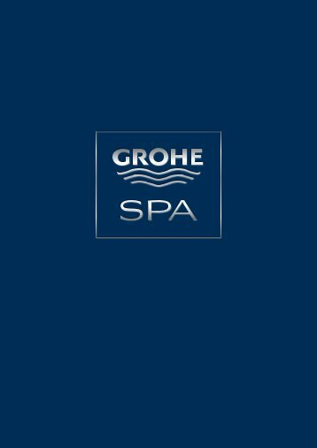 GROHE Spa Brochure 2012 - Hydro-style.com.sg