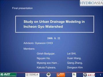 Study on Urban Drainage Modeling in Incheon Gyo ... - HydroAsia