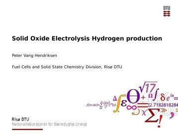 Solid Oxide electrolysis hydrogen production, Peter V. Hendriksen
