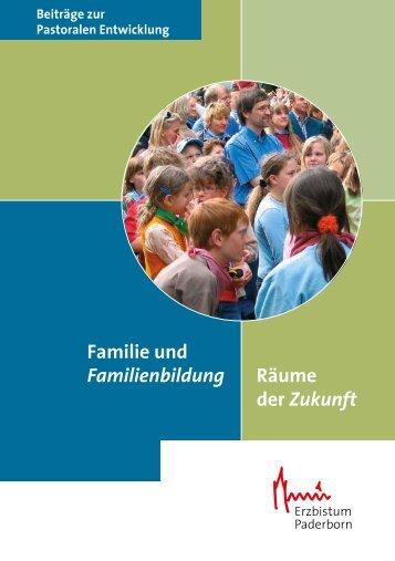 Familien und Familienbildung - Räume der Zukunft - Katholische ...