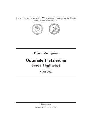 Optimale Platzierung eines Highways - Informatik I - Universität Bonn