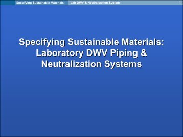 Specifying Sustainable Materials: Laboratory DWV Piping ... - I2SL