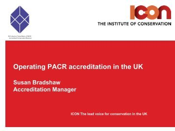 Operating PACR accreditation in the UK Susan Bradshaw ...