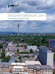 geschäftsbericht 2011 - ABG Frankfurt Holding