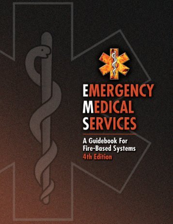Emergency Medical Services – A Guide Book for Fire-Based ...