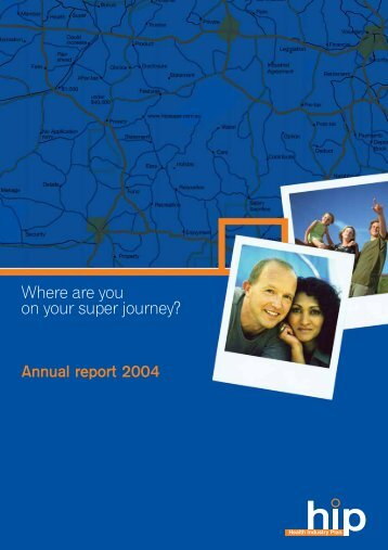 Annual report 2004 - Health Industry Plan