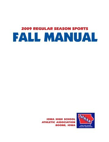 2009 fall sports manual - Iowa High School Athletic Association