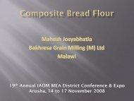 Session IV – Composite Bread Flour - Bakhresa Grain Milling