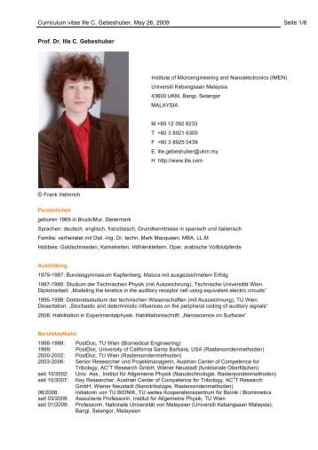 Curriculum vitae Ille C. Gebeshuber, May 26, 2009 Seite 1/6 Prof. Dr ...