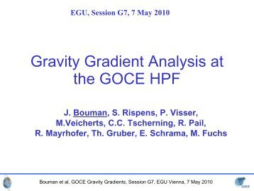 Gravity Gradient Analysis at the GOCE HPF