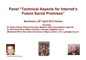 "Panel ""Technical Aspects for Internet's Future Social Promises"" - iaria"