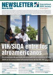 En el artículo de portada de esta edición se examina el VIH/ SIDA ...