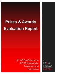IAS 2011 Prizes & Awards Evaluation Report - International AIDS ...