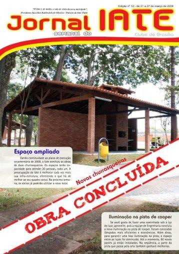 Espaço ampliado Novas churrasqueiras - Iate Clube de Brasília