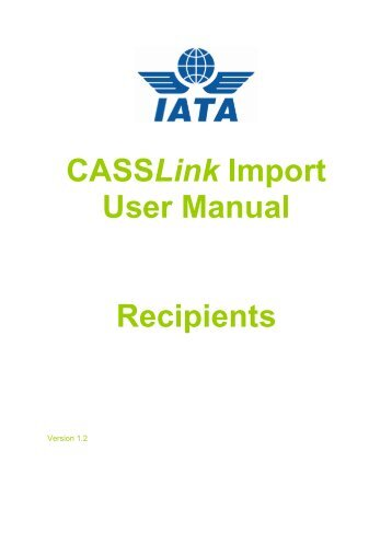 CASSLink Import User Manual Recipients - IATA