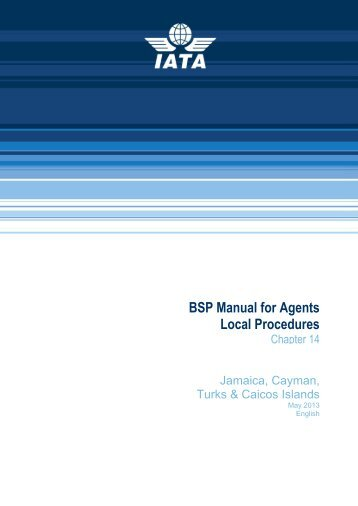 BSP Manual For Agents Local Procedures - IATA